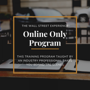 The Wall Street Experience - Online Only Training Program